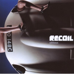 Recoil - subHuman (CD)